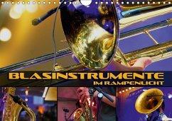 Blasinstrumente im Rampenlicht (Wandkalender 20...