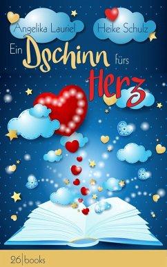 Ein Dschinn fürs Herz (eBook, ePUB) - Lauriel, Angelika; Schulz, Heike