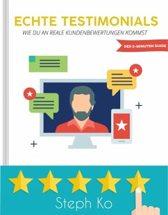 Echte Testimonials (eBook, ePUB) - Ko, Steph