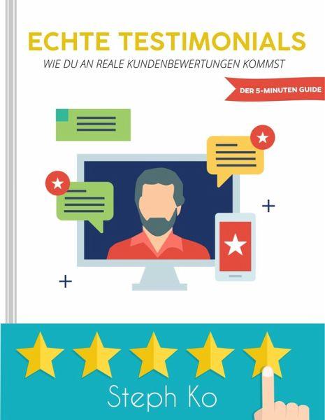 Echte Testimonials (eBook, ePUB) - Ko, Steph