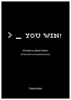 You win! (eBook, ePUB) - Kalder, Tobias