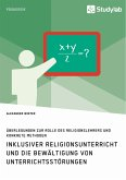 Inklusiver Religionsunterricht und die Bewältigung von Unterrichtsstörungen