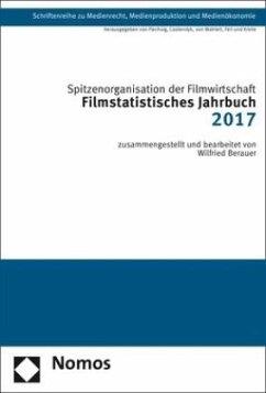 Filmstatistisches Jahrbuch 2017 - Spitzenorganisation der Filmwirtschaft e.V.