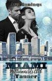 Miami Millionaires Club - Tanner / Millionaires Club Bd.9