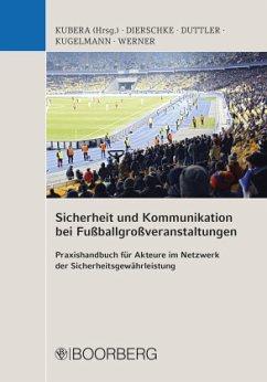 Sicherheit und Kommunikation bei Fußballgroßver...