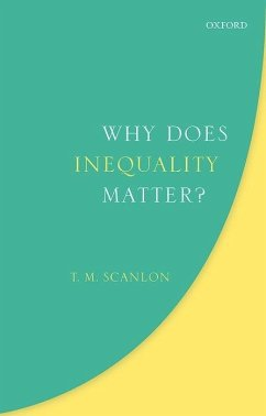 Why Does Inequality Matter? - Scanlon, T. M.