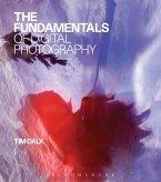 The Fundamentals of Digital Photography (eBook, ePUB)