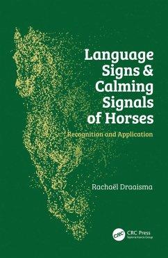 Language Signs and Calming Signals of Horses (eBook, ePUB) - Draaisma, Rachaël