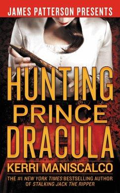 Hunting Prince Dracula (eBook, ePUB) - Maniscalco, Kerri