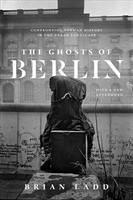 Ghosts of Berlin - Ladd, Brian