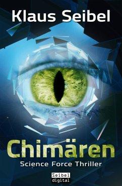 Chimären (eBook, ePUB) - Seibel, Klaus