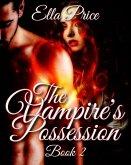 The Vampire's Possession: Book 2 (eBook, ePUB)