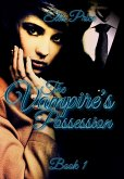 The Vampire's Possession: Book 1 (eBook, ePUB)
