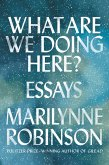 What Are We Doing Here? (eBook, ePUB)