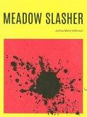 Meadow Slasher