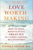 Love Worth Making (eBook, ePUB)