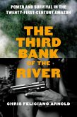 The Third Bank of the River (eBook, ePUB)