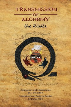 Transmission of Alchemy: The Epistle of Morienus to Khālid bin Yazīd - Paperback Color Edition (978-0990619826) - Laport, J. Erik