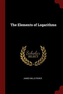 The Elements of Logarithms