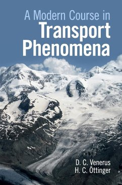 Modern Course in Transport Phenomena