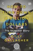 How to Turn Down a Billion Dollars (eBook, ePUB)