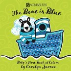 The Boat Is Blue: Baby's First Book of Colors