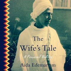 The Wife's Tale: A Personal History - Edemariam, Aida