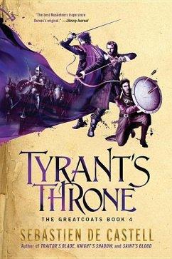 Tyrant's Throne - de Castell, Sebastien