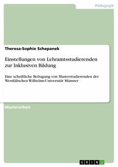 Einstellungen von Lehramtsstudierenden zur Inklusiven Bildung (eBook, PDF)