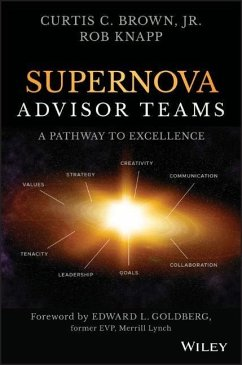 Supernova Advisor Teams: A Pathway to Excellence - Brown, Curtis C.; Knapp, Robert D.