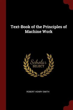 Text-Book of the Principles of Machine Work