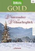 Winterzauber und Weihnachtsglück / Romana Gold Bd.41 (eBook, ePUB)
