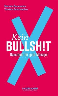 Kein BullshitX (eBook, ePUB)