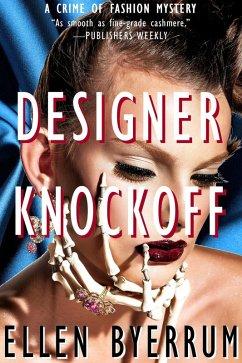 Designer Knockoff (The Crime of Fashion Mysteri...