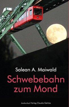 Schwebebahn zum Mond (eBook, ePUB)