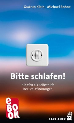 Bitte schlafen! (eBook, ePUB) - Klein, Gudrun; Bohne, Michael