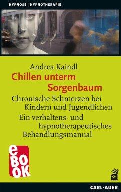 Chillen unterm Sorgenbaum (eBook, ePUB) - Kaindl, Andrea