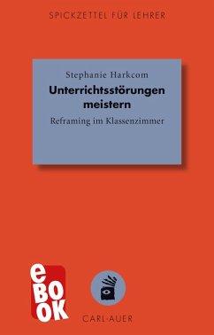 Unterrichtsstörungen meistern (eBook, ePUB)