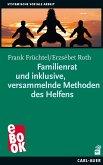 Familienratund inklusive, versammelnde Methoden des Helfens (eBook, ePUB)