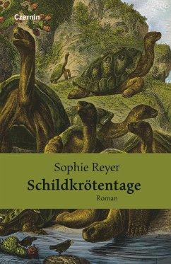 Schildkrötentage (eBook, ePUB) - Reyer, Sophie