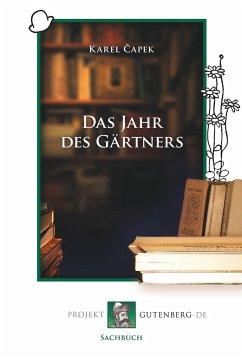 Das Jahr des Gärtners - Capek, Karel