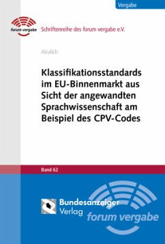 Klassifikationsstandards im EU-Binnenmarkt aus Sicht der angewandten Sprachwissenschaft am Beispiel des CPV-Codes - Akulich, Antanina