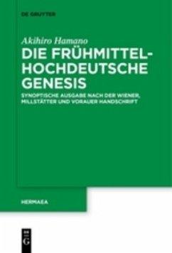 Die frühmittelhochdeutsche Genesis - Hamano, Akihiro