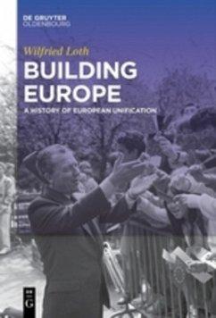 Building Europe - Loth, Wilfried