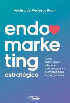 9788582110850 - Brum, Analisa de Medeiros: Endomarketing estratégico (eBook, ePUB) - Livro