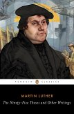 The Ninety-Five Theses and Other Writings (eBook, ePUB)