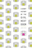 A Short History of the Girl Next Door (eBook, ePUB)