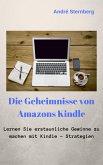 Die Geheimnisse von Amazons Kindle (eBook, ePUB)
