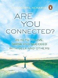 9789386815774 - Acharya, Venugopal: Are You Connected? (eBook, ePUB) - पुस्तक