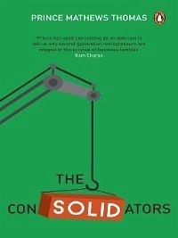9789386815804 - Thomas, Prince Mathews: The Consolidators (eBook, ePUB) - पुस्तक